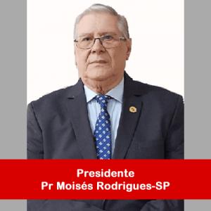 01. Presidente - Pr Moisés Rodrigues-SP
