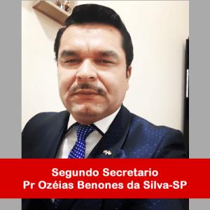 10. Segundo Secretario - Pr Ozéias Benones da Silva-SP