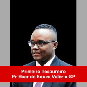16. Primeiro Tesoureiro - Pr Eber de Souza Valério-SP